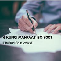6 Kunci Manfaat ISO 9001