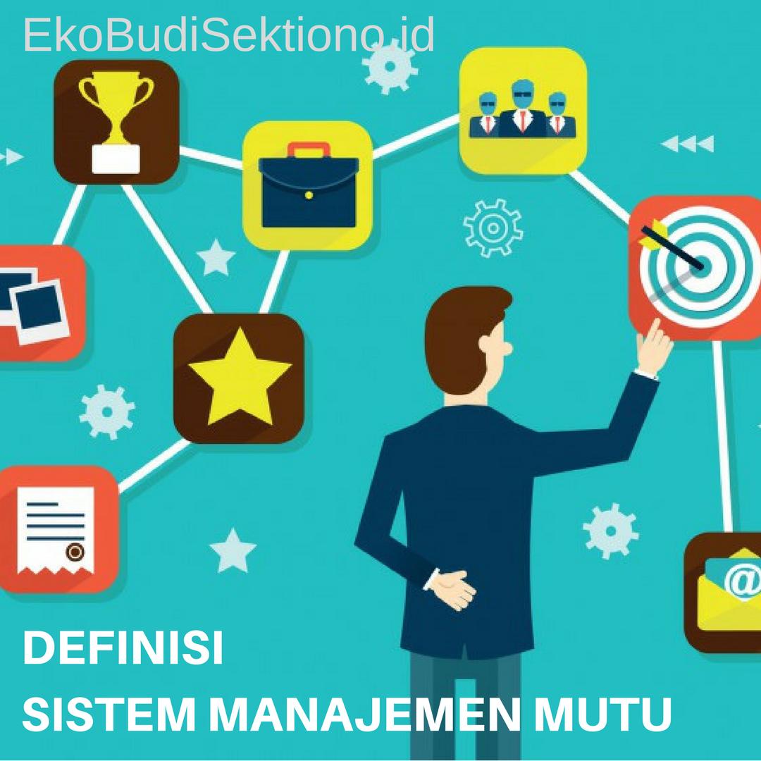 Definisi Sistem Manajemen Mutu