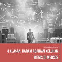 3 Alasan, Haram Abaikan Keluhan Bisnis di MedSos