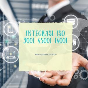 Integrasi ISO 9001 45001 14001
